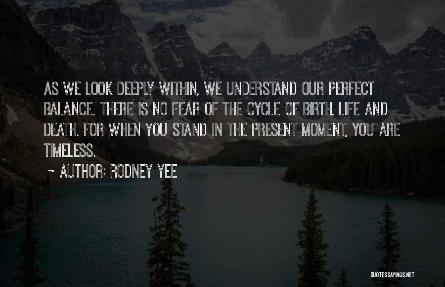Look Within Quotes By Rodney Yee