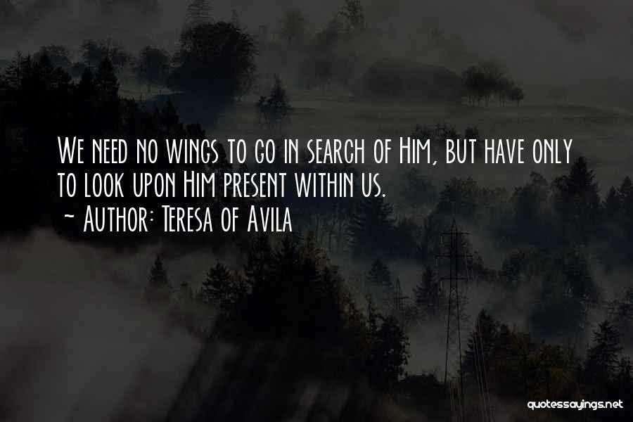 Look Within Quotes By Teresa Of Avila