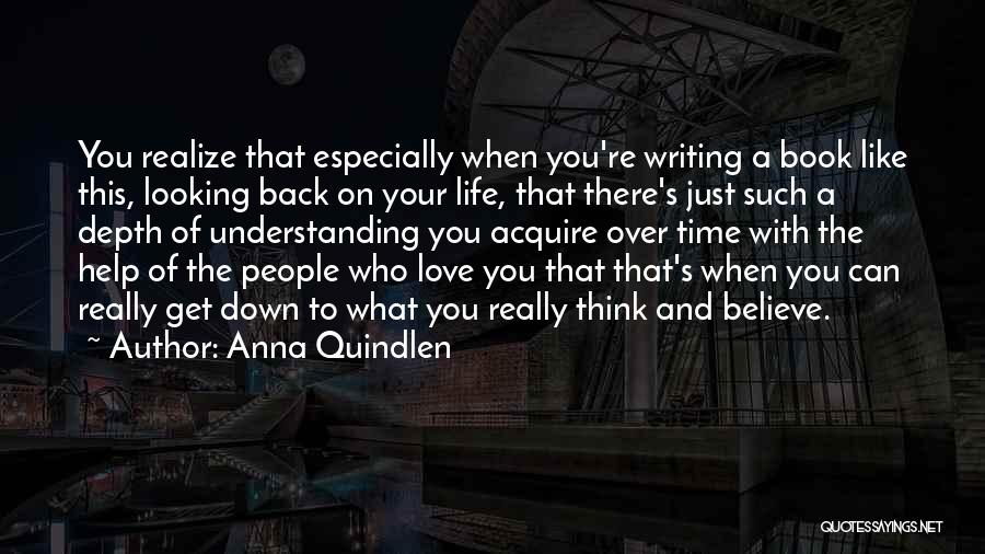 Looking Back Love Quotes By Anna Quindlen