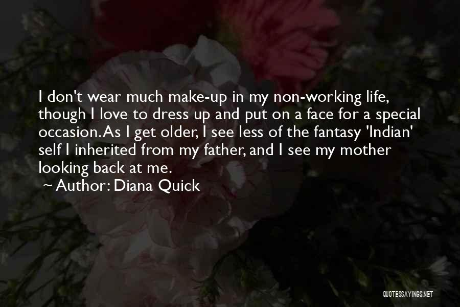 Looking Back Love Quotes By Diana Quick