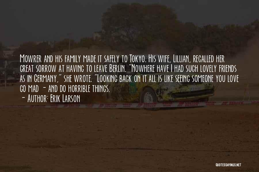 Looking Back Love Quotes By Erik Larson