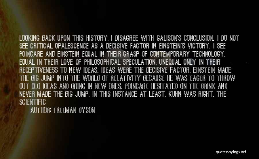 Looking Back Love Quotes By Freeman Dyson