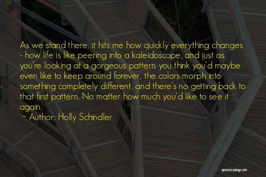 Looking Back Love Quotes By Holly Schindler