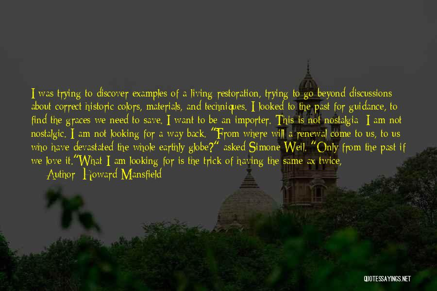 Looking Back Love Quotes By Howard Mansfield