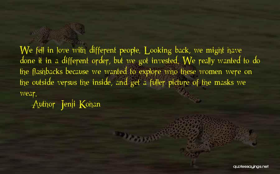 Looking Back Love Quotes By Jenji Kohan