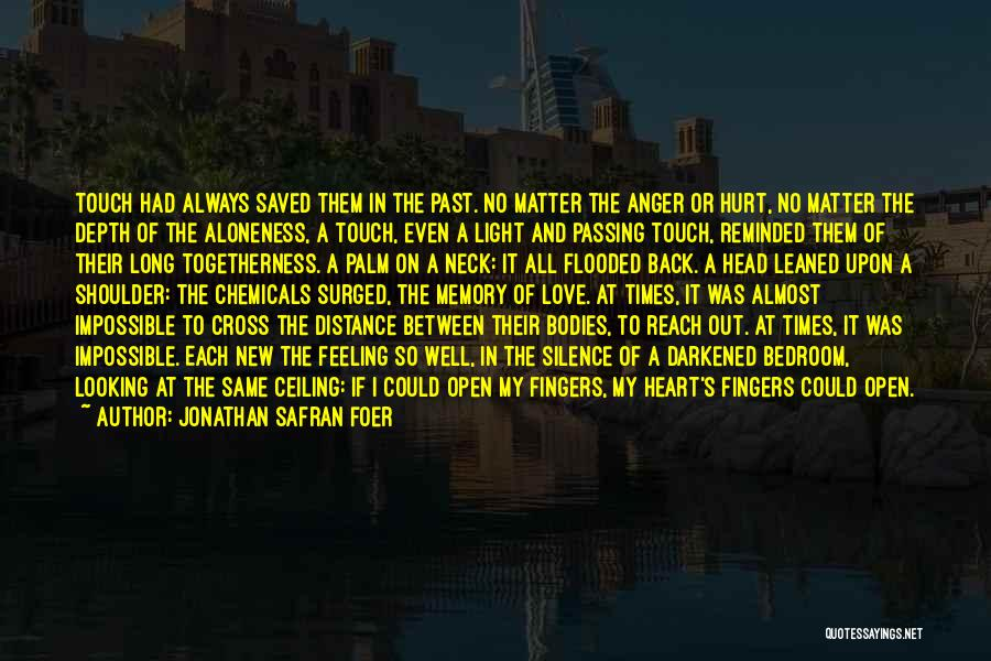 Looking Back Love Quotes By Jonathan Safran Foer
