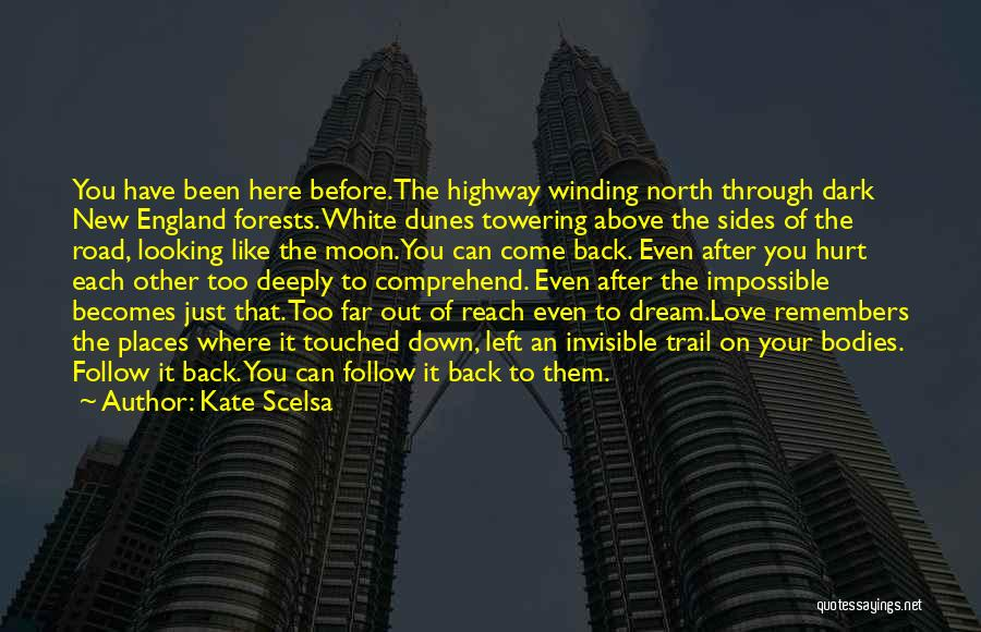 Looking Back Love Quotes By Kate Scelsa