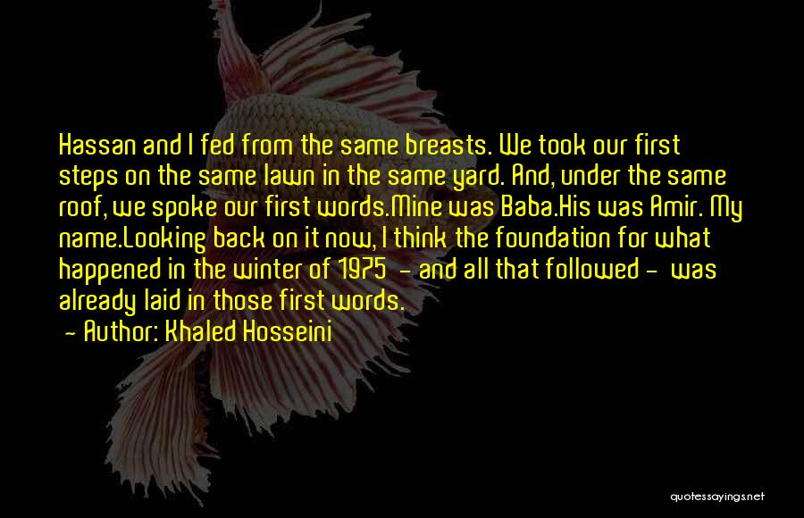 Looking Back Love Quotes By Khaled Hosseini