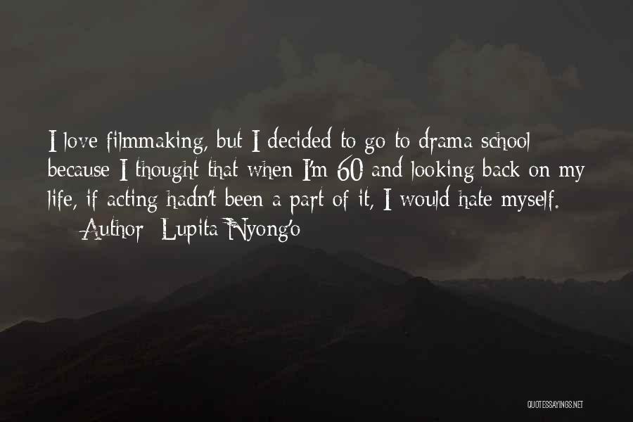 Looking Back Love Quotes By Lupita Nyong'o