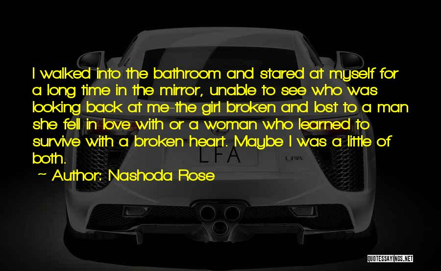 Looking Back Love Quotes By Nashoda Rose