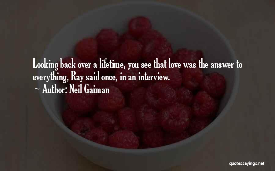 Looking Back Love Quotes By Neil Gaiman