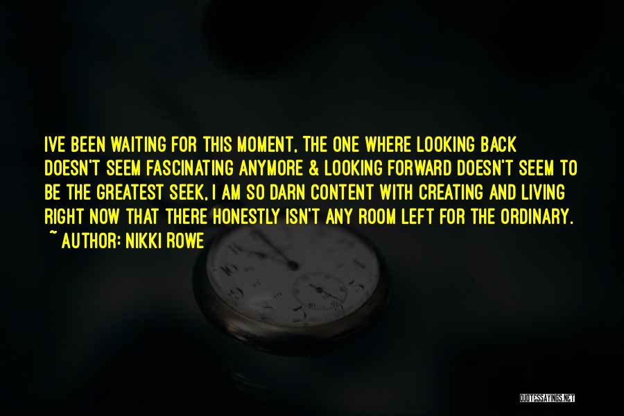 Looking Back Love Quotes By Nikki Rowe