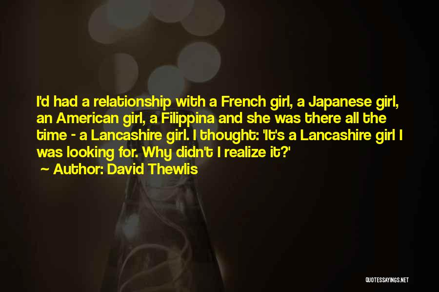 Looking For A Relationship Quotes By David Thewlis