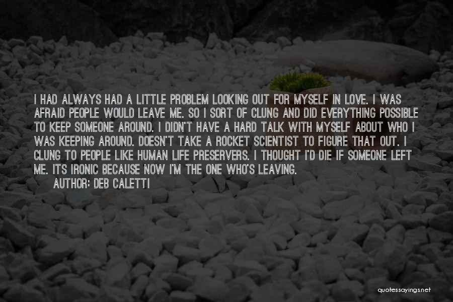 Looking For A Relationship Quotes By Deb Caletti