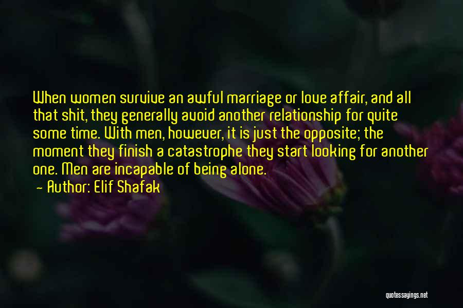 Looking For A Relationship Quotes By Elif Shafak