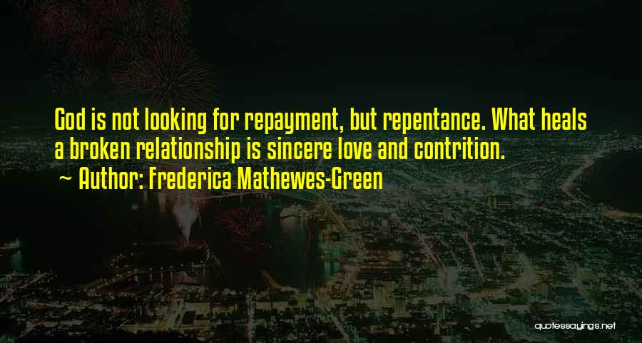 Looking For A Relationship Quotes By Frederica Mathewes-Green