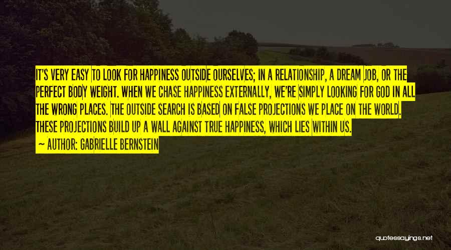 Looking For A Relationship Quotes By Gabrielle Bernstein