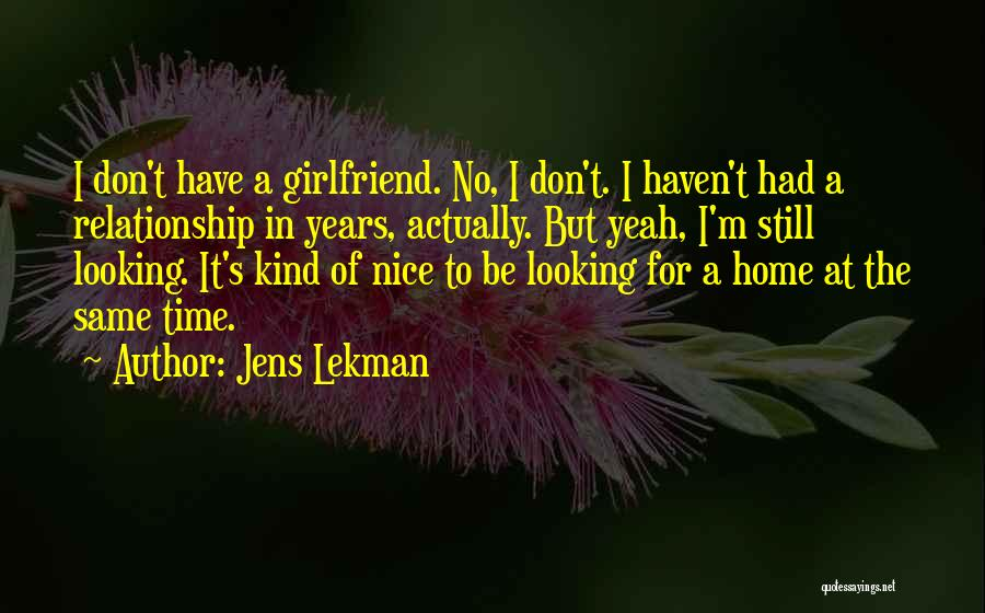 Looking For A Relationship Quotes By Jens Lekman