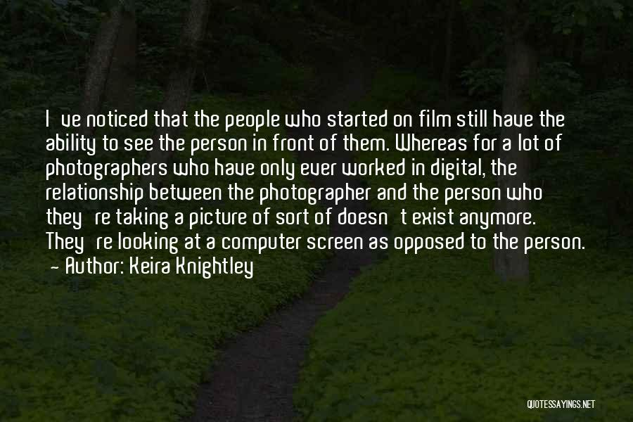 Looking For A Relationship Quotes By Keira Knightley
