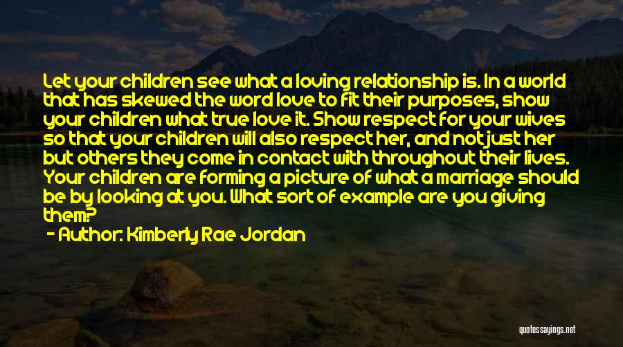Looking For A Relationship Quotes By Kimberly Rae Jordan