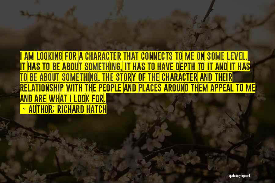 Looking For A Relationship Quotes By Richard Hatch