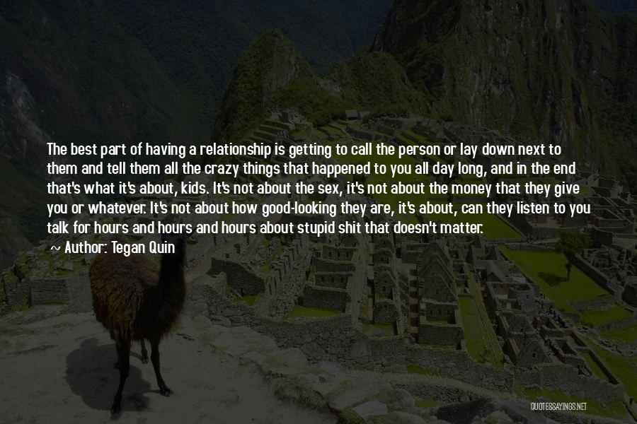 Looking For A Relationship Quotes By Tegan Quin