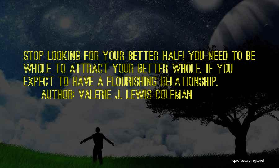 Looking For A Relationship Quotes By Valerie J. Lewis Coleman