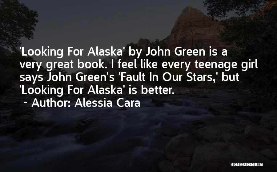 Looking For Alaska Quotes By Alessia Cara