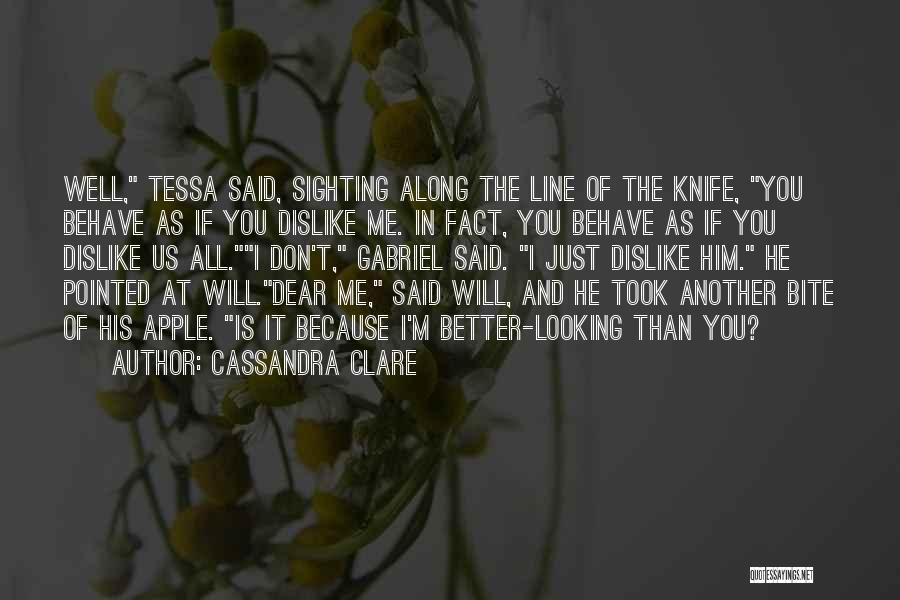 Looking For Someone Better Quotes By Cassandra Clare