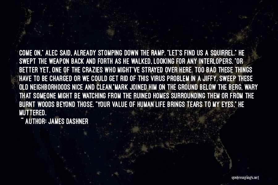 Looking For Someone Better Quotes By James Dashner