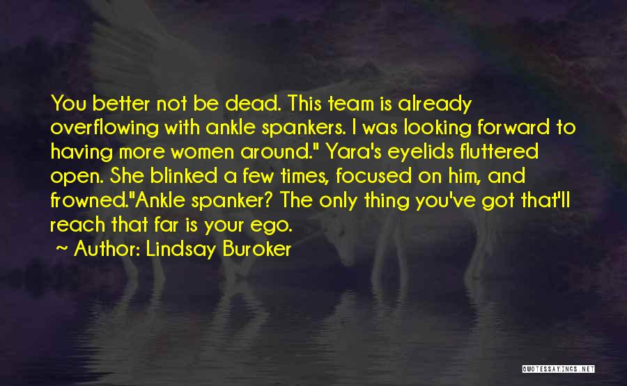 Looking For Someone Better Quotes By Lindsay Buroker