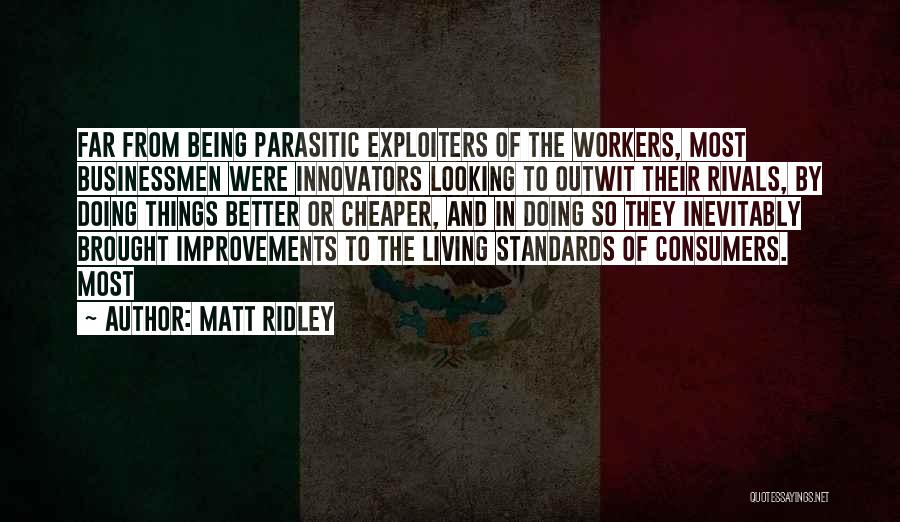 Looking For Someone Better Quotes By Matt Ridley