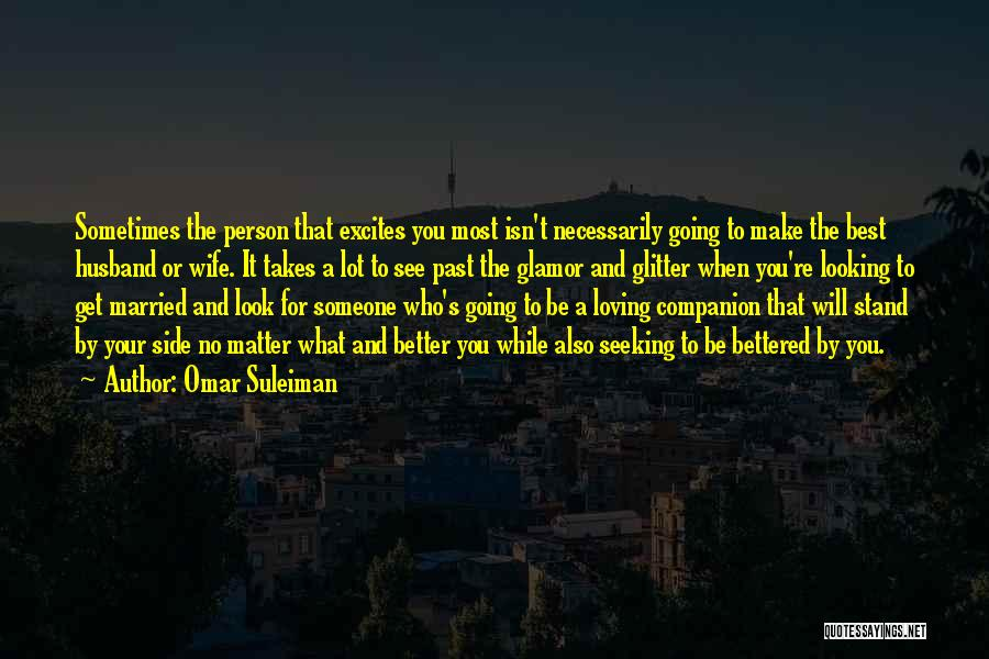 Looking For Someone Better Quotes By Omar Suleiman