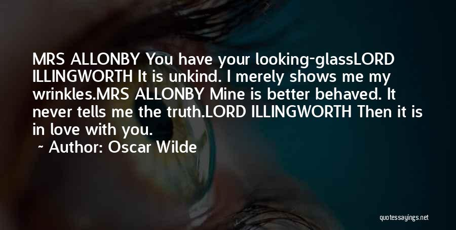 Looking For Someone Better Quotes By Oscar Wilde
