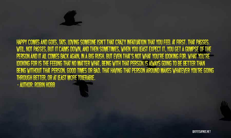 Looking For Someone Better Quotes By Robin Hobb