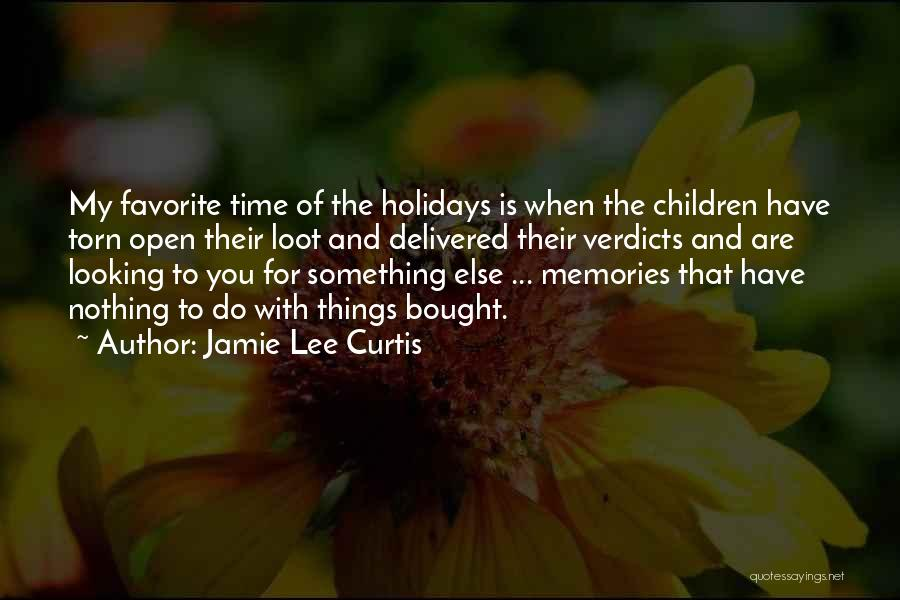 Looking For Something Quotes By Jamie Lee Curtis