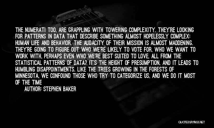 Looking For Something Quotes By Stephen Baker