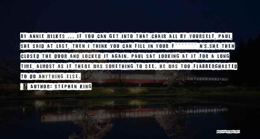 Looking For Something Quotes By Stephen King