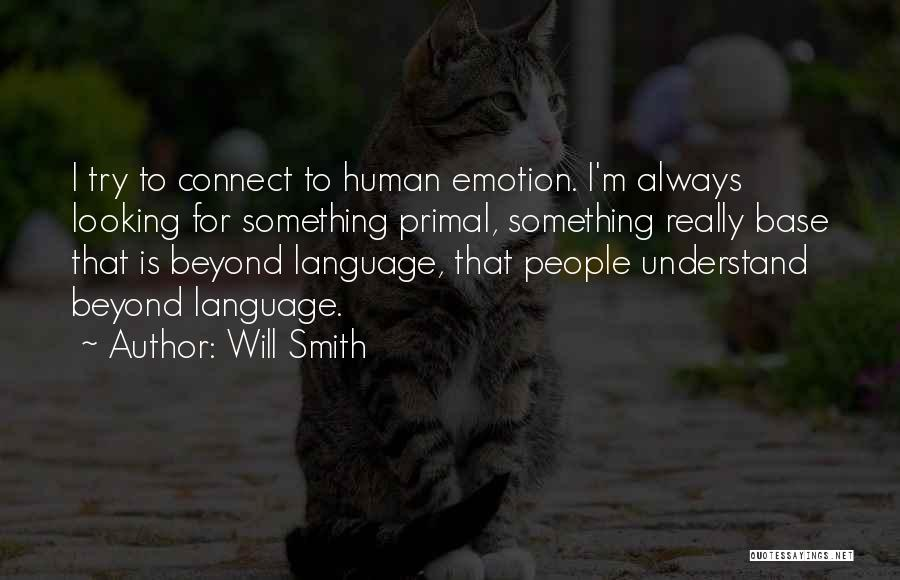 Looking For Something Quotes By Will Smith