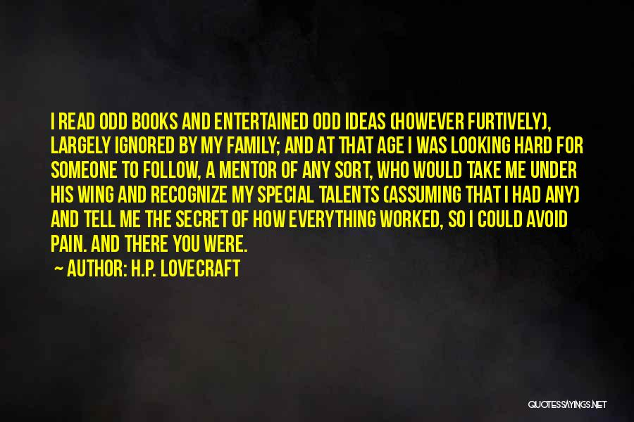 Looking For The Special Someone Quotes By H.P. Lovecraft