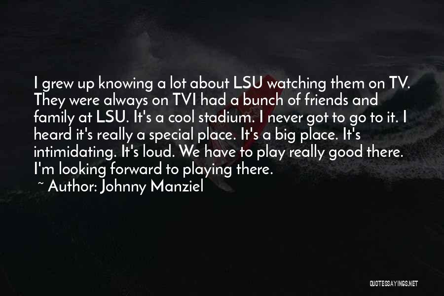 Looking For The Special Someone Quotes By Johnny Manziel