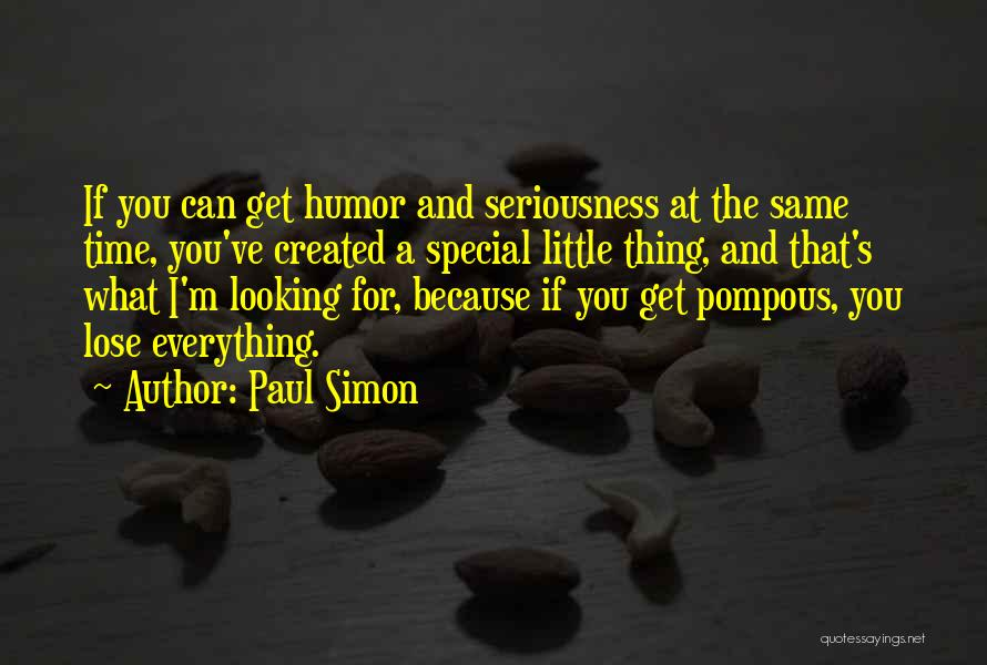 Looking For The Special Someone Quotes By Paul Simon