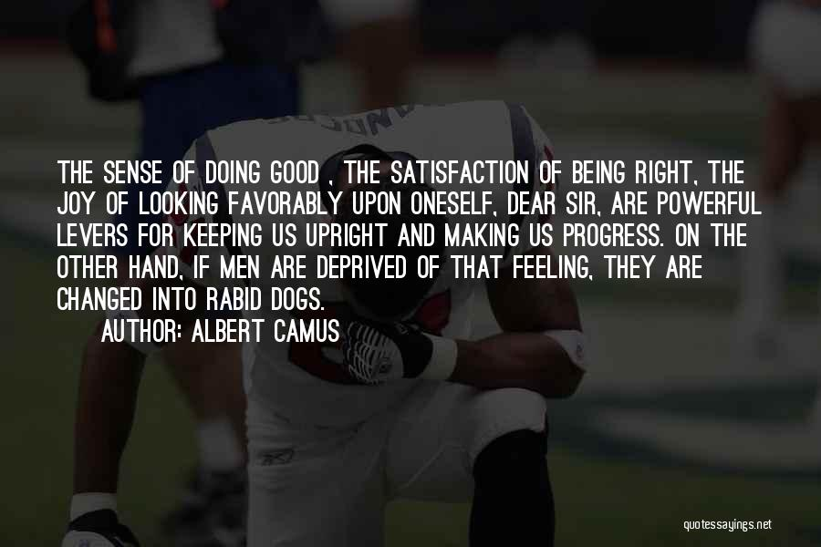 Looking Good And Feeling Good Quotes By Albert Camus
