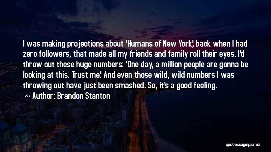 Looking Good And Feeling Good Quotes By Brandon Stanton