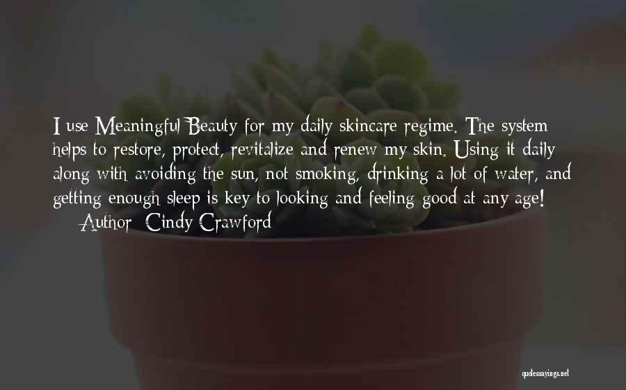 Looking Good And Feeling Good Quotes By Cindy Crawford
