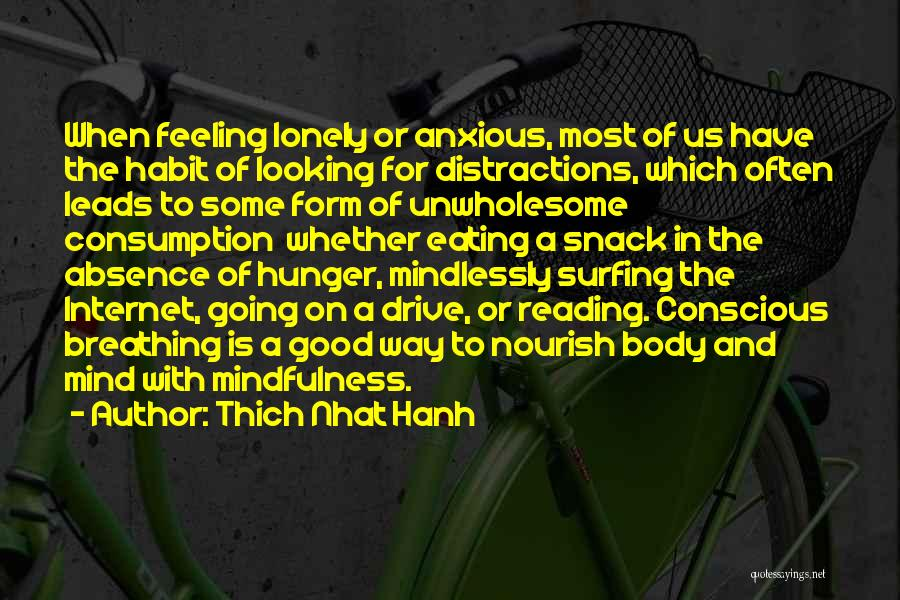 Looking Good And Feeling Good Quotes By Thich Nhat Hanh