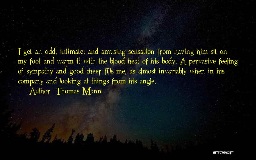 Looking Good And Feeling Good Quotes By Thomas Mann