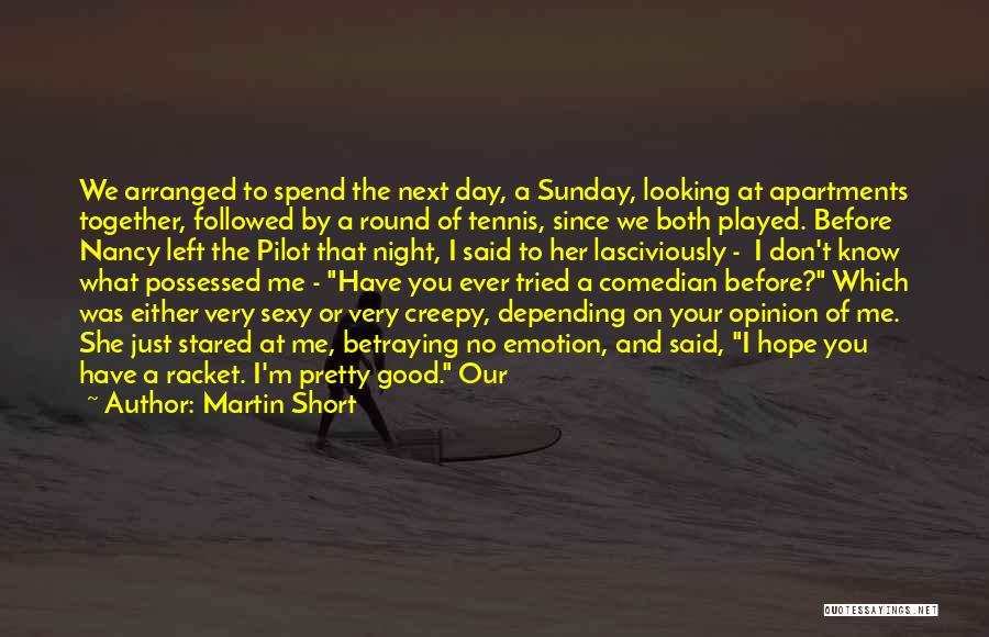 Looking Good Together Quotes By Martin Short