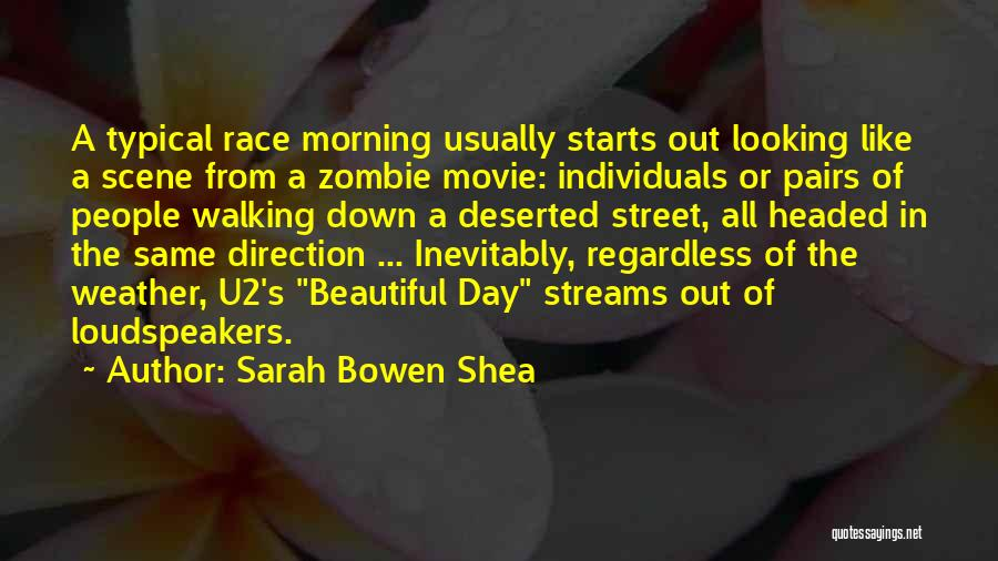 Looking In The Same Direction Quotes By Sarah Bowen Shea