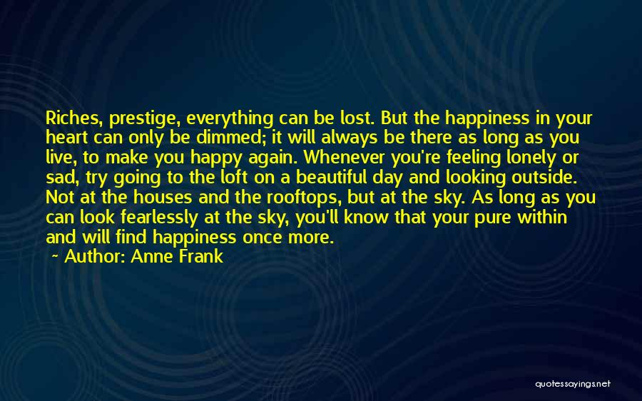 Looking Outside Quotes By Anne Frank